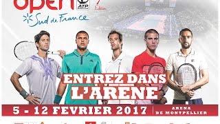 Open Sud de France 2017 - Entrez dans l'Arène