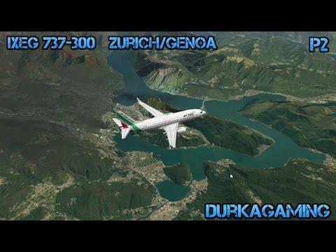 X-Plane -  IXEG 737 | Zurich/Genoa | LSZH/LIMJ  | Part 2