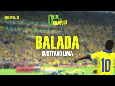 Gusttavo Lima - Balada (Álbum Som Dos Craques)