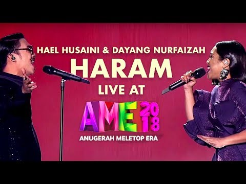 Hael Husaini & Dayang Nurfaizah - HARAM (LIVE at AME2018 with Lyrics)
