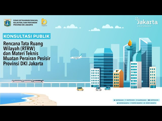 Konsultasi Publik Rencana Tata Ruang Wilayah (RTRW) dan Dokumen Final RZWP3K Provinsi DKI Jakarta