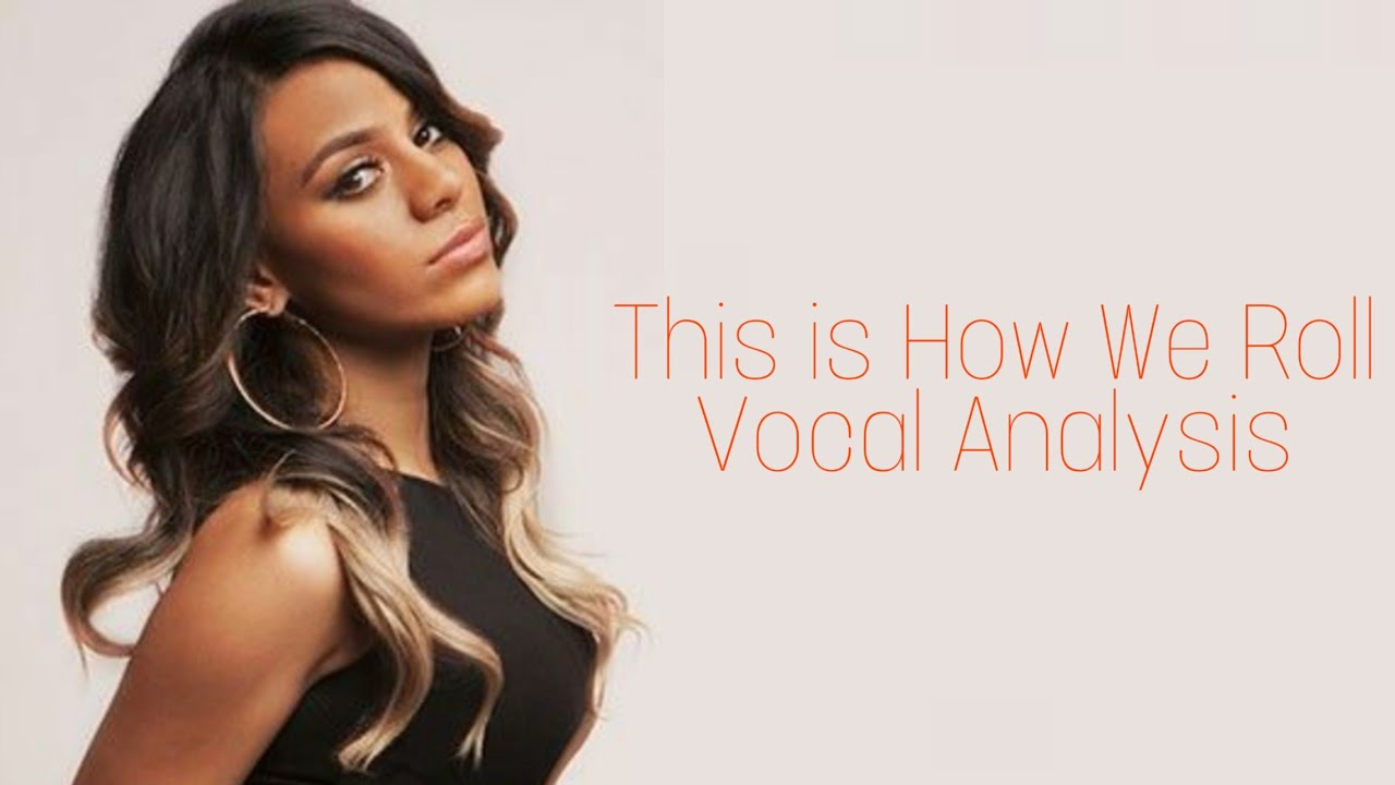 Fifth Harmony~This is How We Roll (Vocal Analysis)