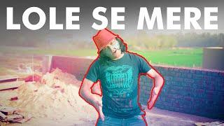 LOLE SE MERE   BCS RAGASUR   OFFICIAL MUSIC VIDEO