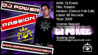 Dj Power - Passion (Dance Folk Edit)