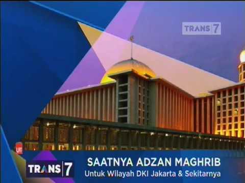 Adzan Magrib Trans7 Youtube