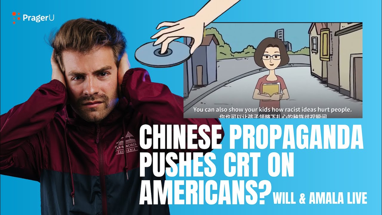 Chinese Propaganda Pushes CRT on AMERICANS? - Will & Amala LIVE