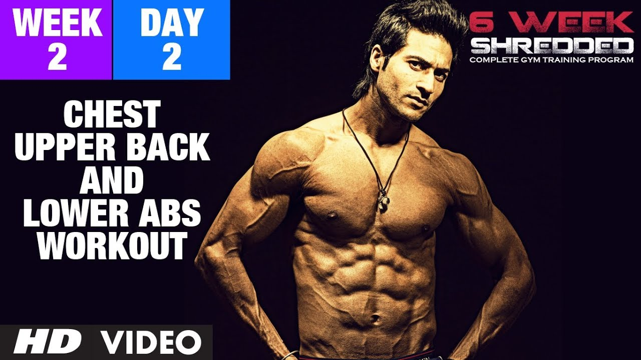 Week 2: Day 2 - Chest, Upper Back and Lower Abs Workout | Guru Mann 6 Week Shredded Program