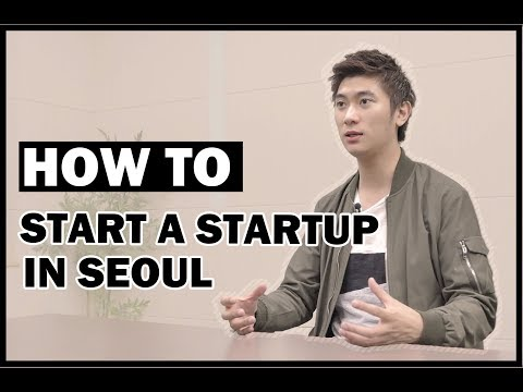 How to start a Startup in Seoul - Seoul Global Startup Center