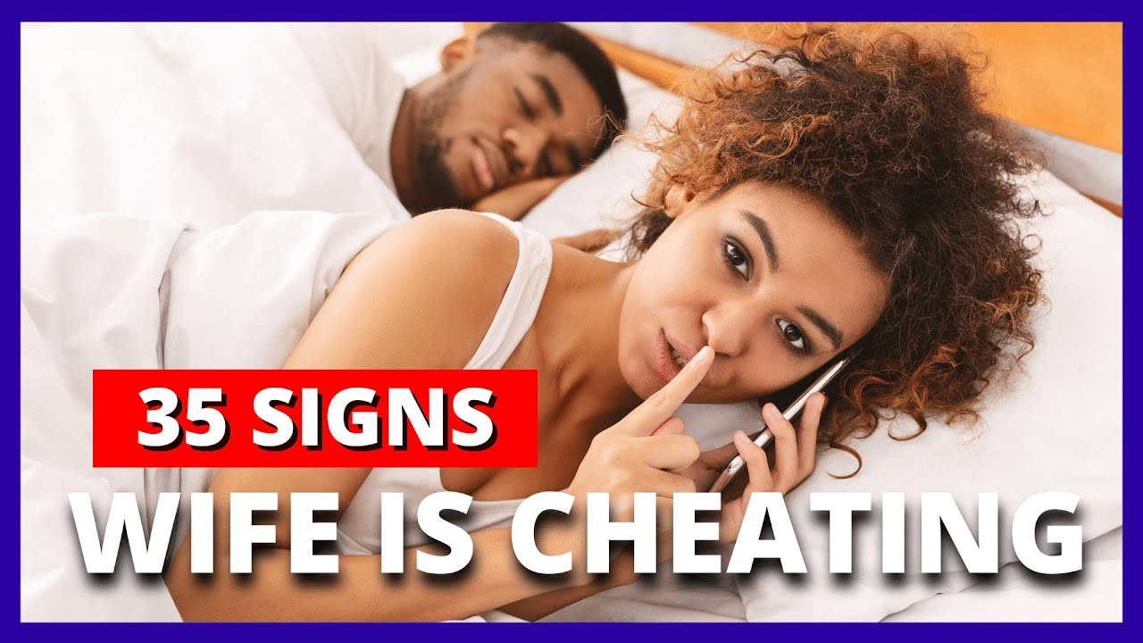 Your wife online signs is cheating 10 Signs