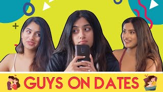 Guys On Dates Ft  Tinder   Pataakha   The Indian Web Series
