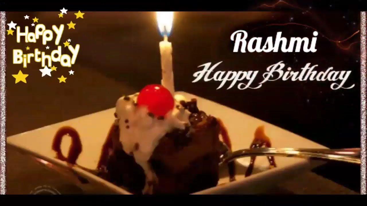 Happy Birthday Rashmi Birthday Names Videos Birthday Names Songs