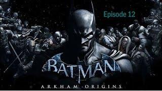 Batman Arkham Origins: Episode 12- Avatar | Ducking Awesome Gaming