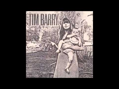 """""""SOLID GONE"""" - TIM BARRY (OFFICIAL) From the album """"Lost & Rootless"""""""