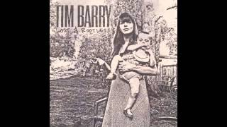 """SOLID GONE"" - TIM BARRY (OFFICIAL) From the album ""Lost & Rootless"""
