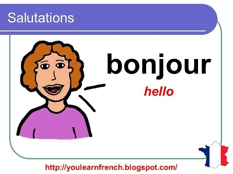 French Lesson 3 - GREETINGS Polite Words Expressions - Salutations Politesse - Saludar en francés