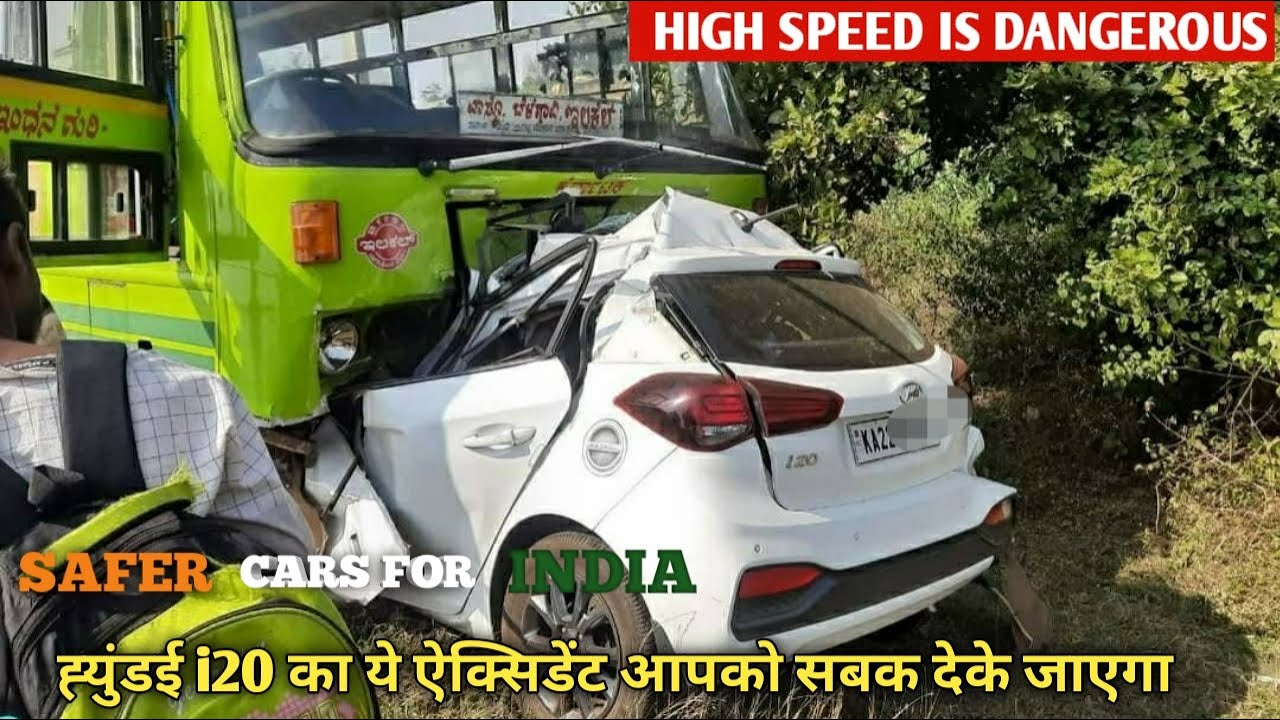 Hyundai i20 Recent Accident With State Bus Which Shows The Importance Of Driving In Speed Limit.