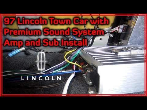 1997 Lincoln Town Car Amplifier and Subs Install with Stock Amp Wiring -  YouTubeYouTube
