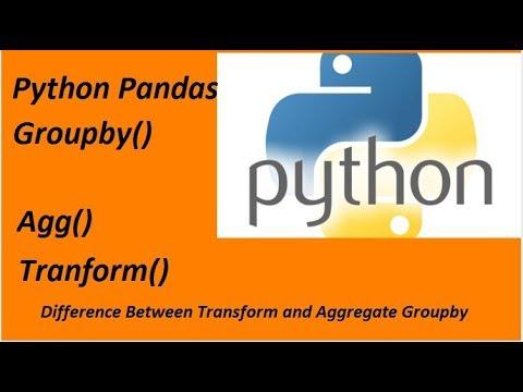 Python Pandas Groupby: Aggregate and Transform