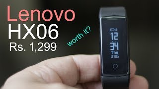 Lenovo HX06 fitness band unboxing and review - is it worth for Rs. 1,299?