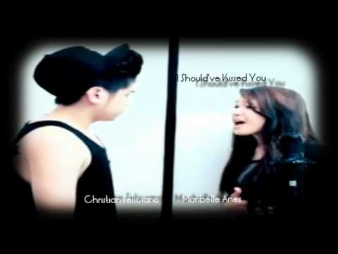 Maribelle Añes ft. Christian Feliciano (Chris Brown - I Should've Kissed You) Cover