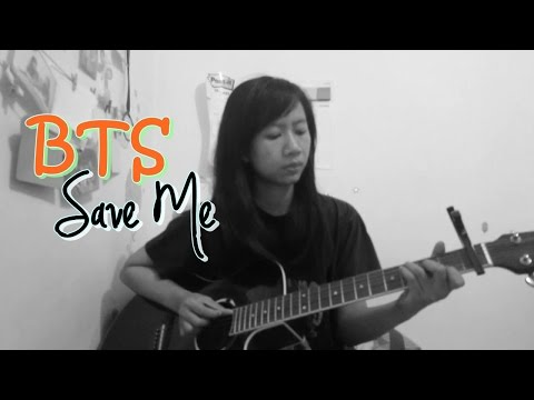 BTS 방탄소년단 - Save Me Acoustic Cover