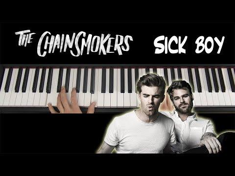 Sick Boy (The Chainsmokers) Piano Tutorial