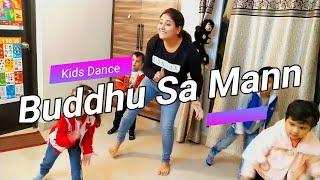 Buddhu Sa Mann / Children Day Special / Kids Dance Choreography