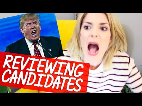 REVIEWING PRESIDENTIAL CANDIDATES // Grace Helbig