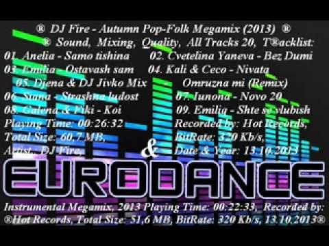 ♫ DJ Fire - EUROdance Instrumental Megamix (2013) ♫