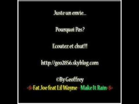 Fat Joe feat Lil Wayne - Make It Rain.mp3