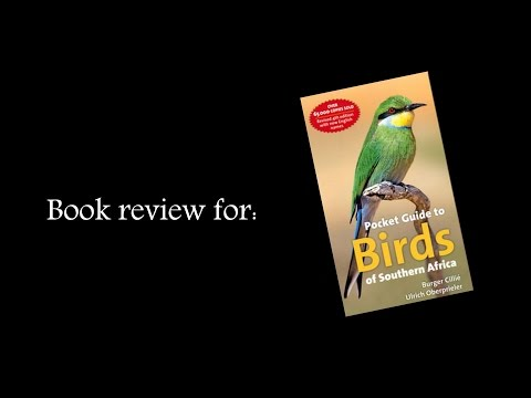 Book review: Pocket Guide to Birds of Southern Africa - Burger Cille` & Ulrich Oberprieler