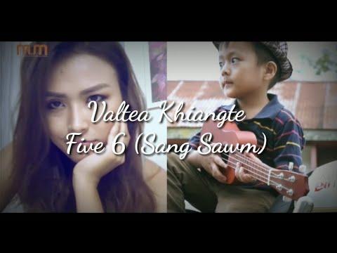 Valtea Khiangte - Five 6 (Sang Sawm) | Lyrics_mizo Hla Thar