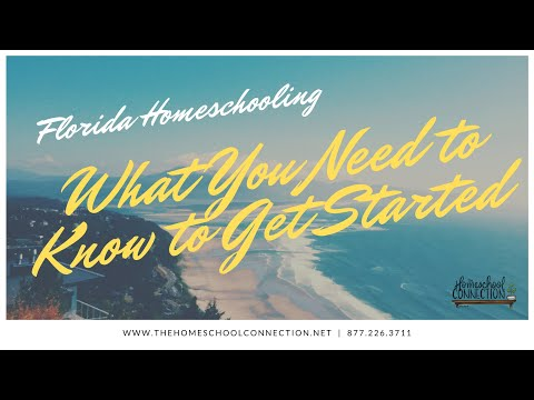 Florida Homeschooling : What You Need to Know to Get Started