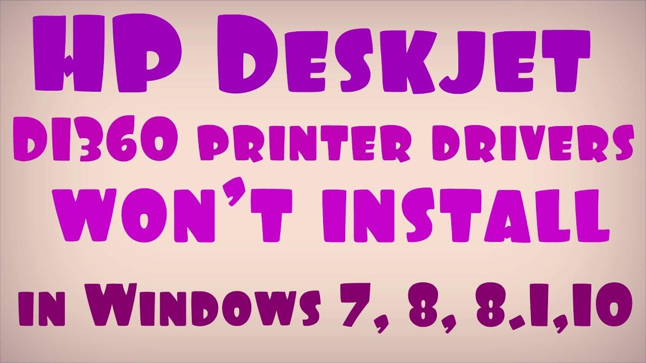 Hp deskjet d1360 printer driver for windows 7.