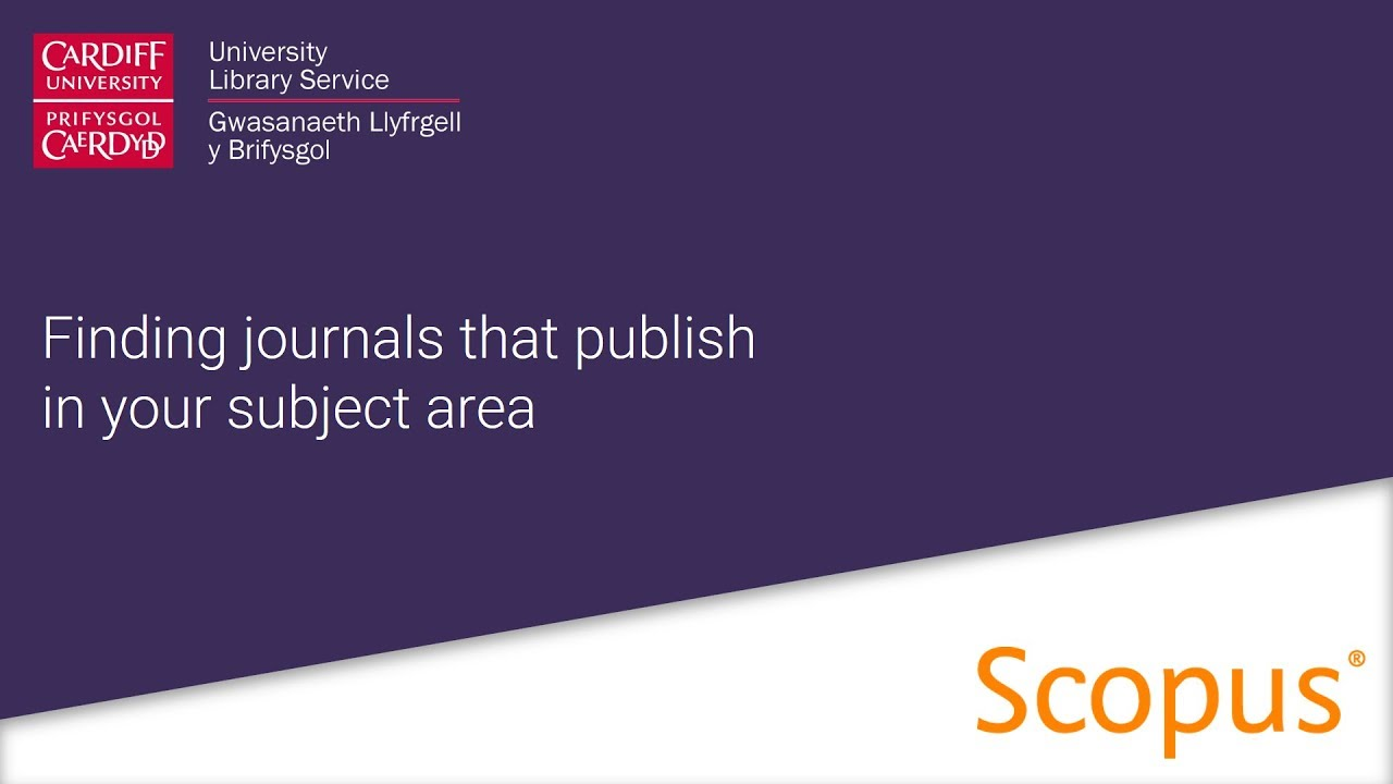Using Scopus to find journals that publish in your subject area