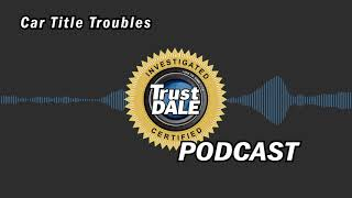 Car Title Troubles - Podcast
