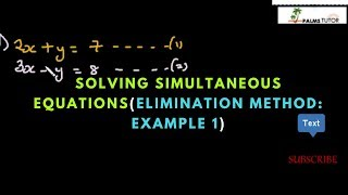Solving Simultaneous Equations (Elimination Method: Example 1)