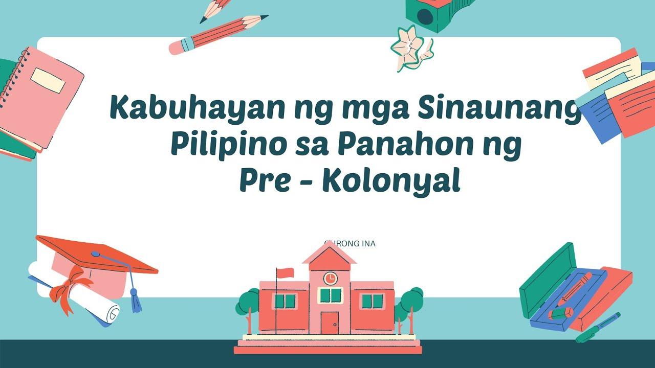 Download Kabuhayan ng Sinaunang Pilipino sa Panahong Pre - Kolonyal