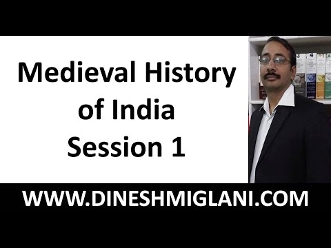 Medieval History of India Session 1 by Dinesh Miglani sir