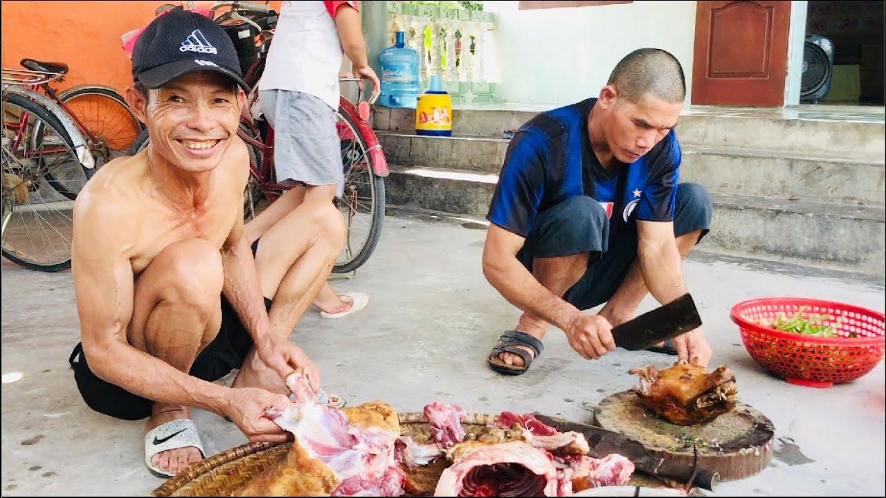 Xóm Cận nghèo thịt Chó 23 kg - Ăn chơi và chống dịch.Gió Quê