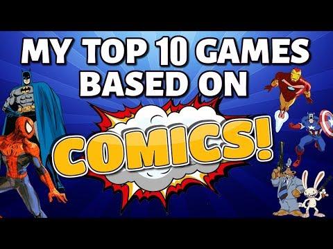 My Top 10 Games Based On Comics
