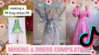 MAKING A DRESS TIKTOK COMPILATION!