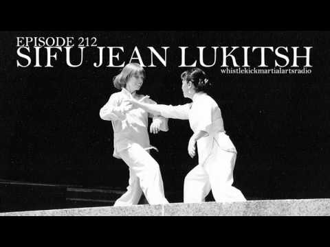 Episode 212 - Sifu Jean Lukitsh - Kungfu wushu taichi Boston Massachusetts