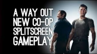 a way out new multiplayer split screen gameplay, and action scene... pc