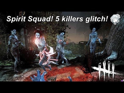 Dead By Daylight| Spirit Squad! 2 killers glitch! Oops make