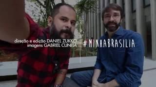 UMA LOUCURA DE MULHER #MINHABRASILIA EMBAIXO DO BLOCO com MARCUS LIGOCKI