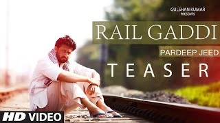 Rail Gaddi (Song Teaser) Pardeep Jeed | Releasing June 30th