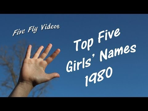 Top Five Girls' Names 1980- Popular Female Baby Names!