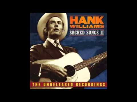 Hank Williams - Lord, Build Me a Cabin In Glory