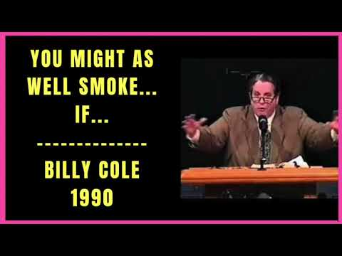 You Might as Well Smoke If by Billy Cole 1990